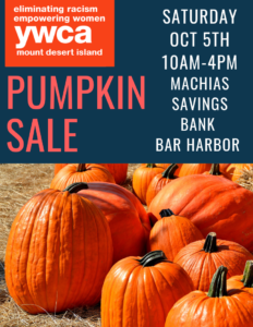Pumpkin Sale! @ Machias Savings Bank